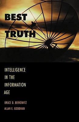 Best Truth by Bruce D. Berkowitz