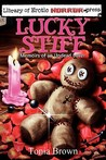 Lucky Stiff by Tonia Brown