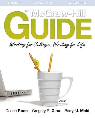 the mcgraw hill guide writing for college writing for life by rh goodreads com McGraw-Hill Math Book McGraw-Hill Wonders