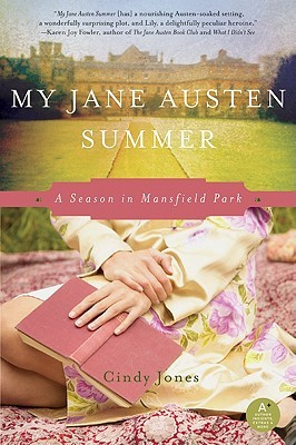 My Jane Austen Summer: A Season in Mansfield Park