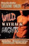 Wild Wayback Nights