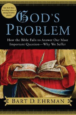 Image result for bart d ehrman god's problem