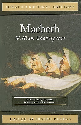 Macbeth: Ignatius Critical Editions