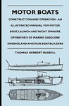 Motor Boats - Construction and Operation