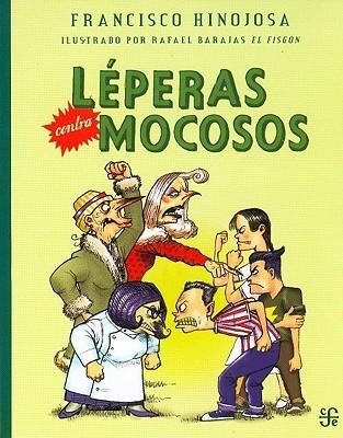 Leperas Contra Mocosos (A La Orilla Del Viento)