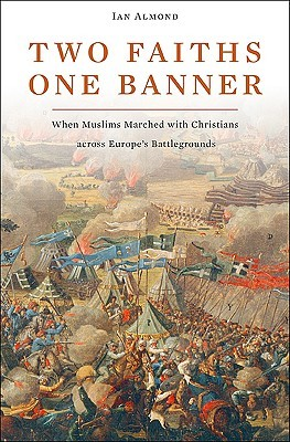 Two Faiths, One Banner by Ian Almond