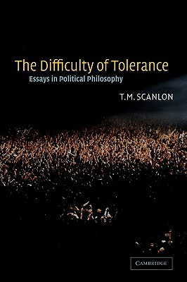 the-difficulty-of-tolerance-essays-in-political-philosophy
