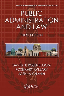 Public Administration and Law by David H. Rosenbloom