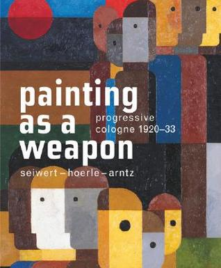Painting as a Weapon by Lynette Roth