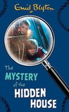 The Mystery of the Hidden House (The Five Find-Outers, #6)