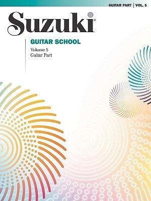 Suzuki Guitar School Volume 5, Guitar Part