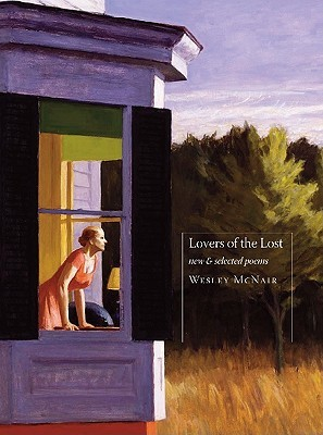 Lovers of the Lost by Wesley McNair