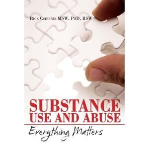 Substance Use and Abuse: Everything Matters