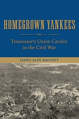 homegrown-yankees-tennessee-s-union-cavalry-in-the-civil-war