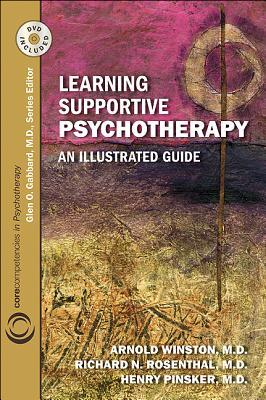 Learning Supportive Psychotherapy: An Illustrated Guide