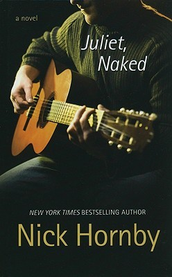 Ebook Juliet, Naked by Nick Hornby read!