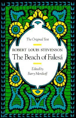Ebook The Beach of Falesá: The Original Text by Robert Louis Stevenson PDF!