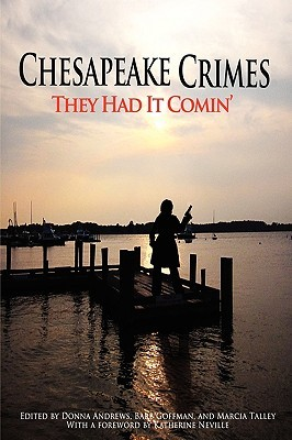 Chesapeake Crimes: They Had it Comin