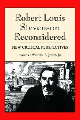 Robert Louis Stevenson Reconsidered: New Critical Perspectives