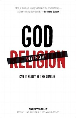 God Without Religion by Andrew  Farley