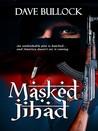 Masked Jihad