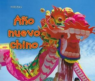 Año Nuevo Chino = Chinese New Year
