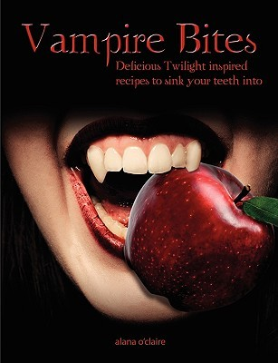 vampire-bites-delicious-twilight-inspired-recipes-to-sink-your-teeth-into