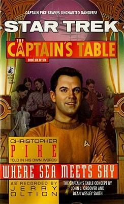 Where Sea Meets Sky(Star Trek: The Captains Table 6)