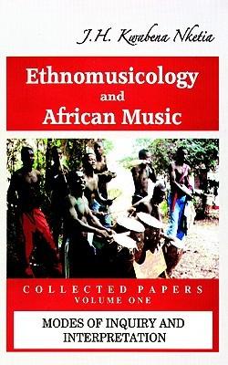 Descargar Ethnomusicology and african music epub gratis online J.H. Kwabena Nketia