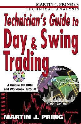 Technician's Guide to Day and Swing Trading [With CD-ROM]