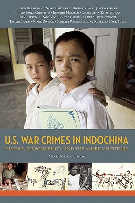 U.S. War Crimes in Indochina: History, Responsibility, and the American Future