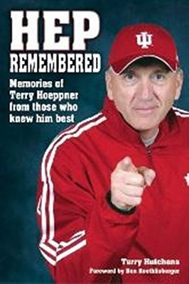 Hep Remembered: Memories of Terry Hoeppner from Those Who Knew Him Best