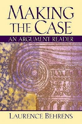 Making the Case: An Argument Reader