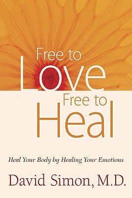 Free to Love, Free to Heal by David  Simon