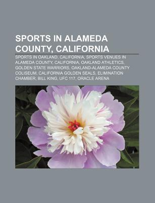 Sports in Alameda County, California: Sports in Oakland, California, Sports Venues in Alameda County, California, Oakland Athletics
