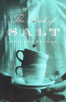 The Book of Salt by Monique Truong