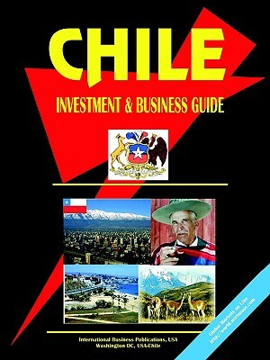 Chile Investment and Business Guide