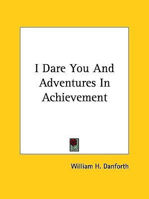 I Dare You and Adventures in Achievement