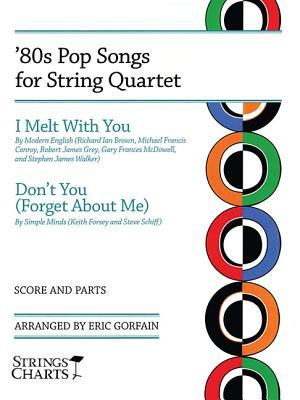 '80s Pop Songs for String Quartet: I Melt with You & Don't You