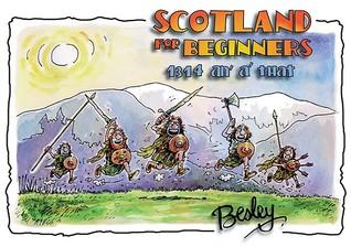 Scotland For Beginners: Bannockburn an' a' that