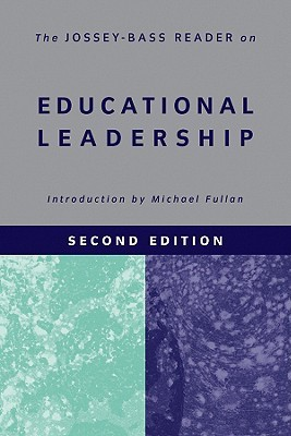 The jossey bass reader on educational leadership by michael fullan the jossey bass reader on educational leadership fandeluxe Gallery