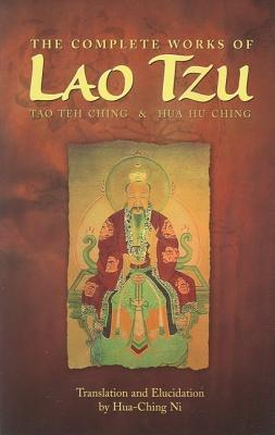 The Complete Works of Lao Tzu by Lao Tzu