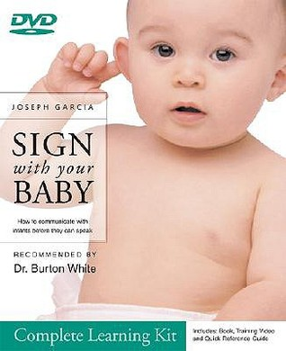 SIGN with your BABY Complete Learning Kit by Joseph Garcia