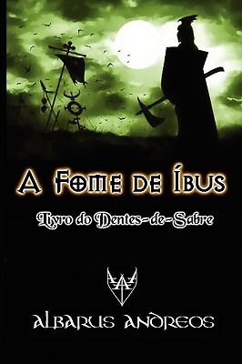 A Fome de Bus - Livro Do Dentes-de-Sabre...
