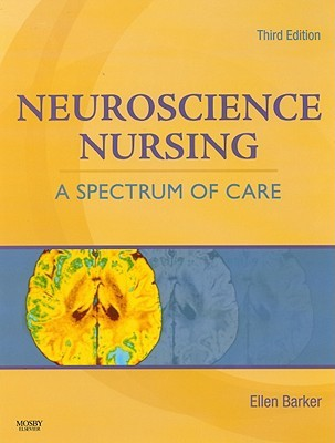 Neuroscience Nursing: A Spectrum of Care