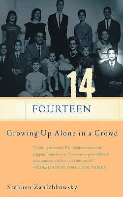 Fourteen by Stephen Zanichkowsky