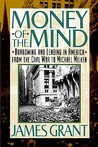 Money of the Mind: How the 1980s Got That Way