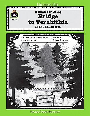 A Literature Unit for Bridge to Terabithia by Katherine Paterson