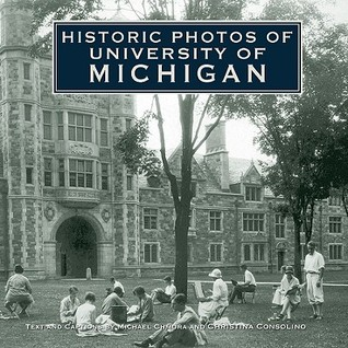 Historic Photos of University of Michigan