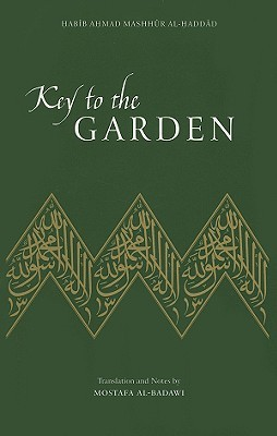 Key to the Garden by Habib Ahmad Mashhur al-Haddad